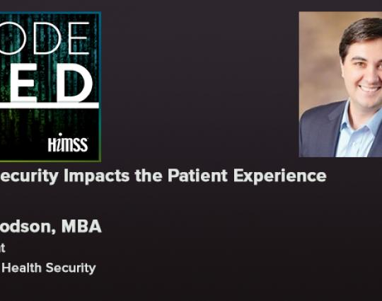 Episode #16: How Security Impacts the Patient Experience
