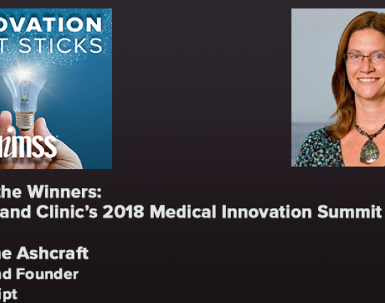 Episode #52: Meet the Winners: Cleveland Clinic's 2018 Medical Innovation Summit