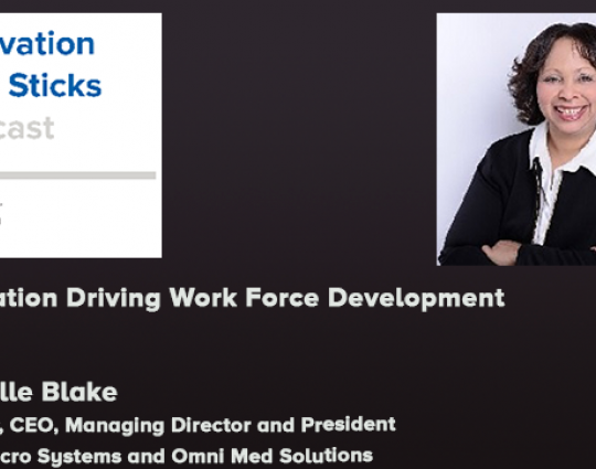 Episode #48: Innovation Driving Work Force Development