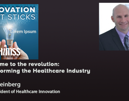 Episode #49: Welcome to the revolution: Transforming the Healthcare Industry
