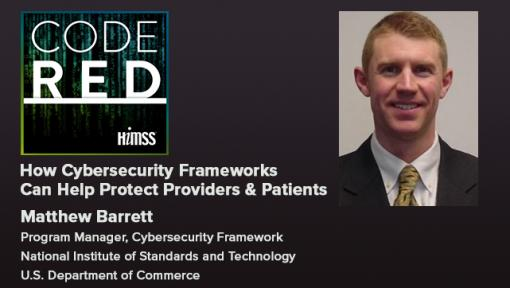 Episode #12: How Cybersecurity Frameworks Can Help Protect Providers and Patients