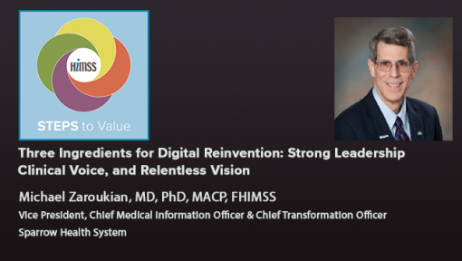Episode #72: Three Ingredients for Digital Reinvention: Strong Leadership, Clinical Voice, and Relentless Vision